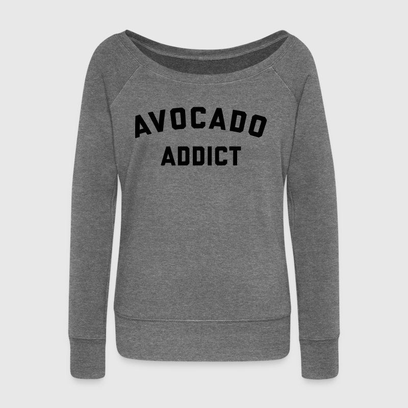 Avocado Addict Funny Quote - Women's Boat Neck Long Sleeve Top