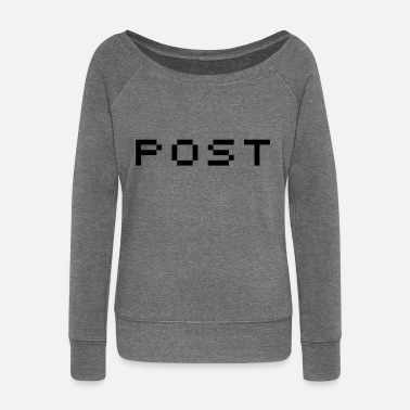 Post post - Women's Boat Neck Long Sleeve Top