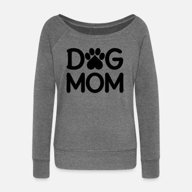 Pet Dog Mom Dog Mum Dog Mum Dog Heart - Women's Wide-Neck Sweatshirt