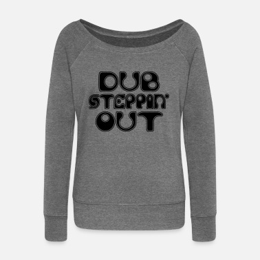 Dub Dub Step - Women's Boat Neck Long Sleeve Top