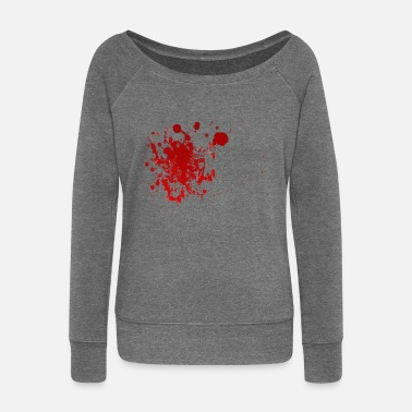 Blood Splatter Blood splatter splatter Halloween blood spatter - Women's Wide-Neck Sweatshirt