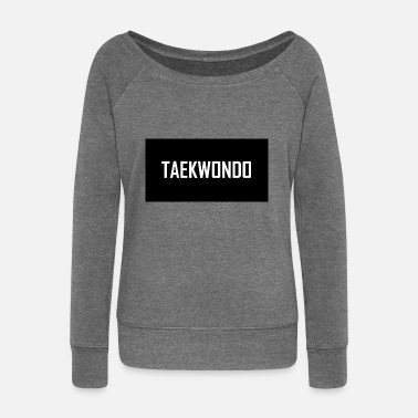 Taekwondo TAEKWONDO - Women's Wide-Neck Sweatshirt