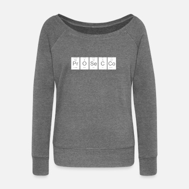 Prosecco Prosecco Periodic Table Nerd Gift - Women's Boat Neck Long Sleeve Top