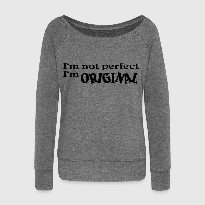 I'm not perfect. I'm original - Pull Femme col bateau de Bella