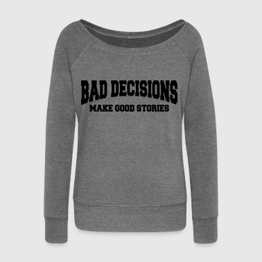 Bad decisions make good stories - Damegenser med båthals fra Bella