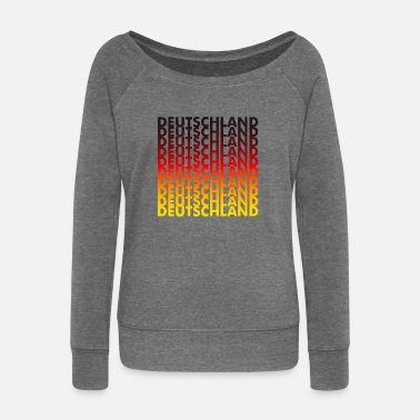 Germany Germany! Germany! Germany! - Women's Wide-Neck Sweatshirt