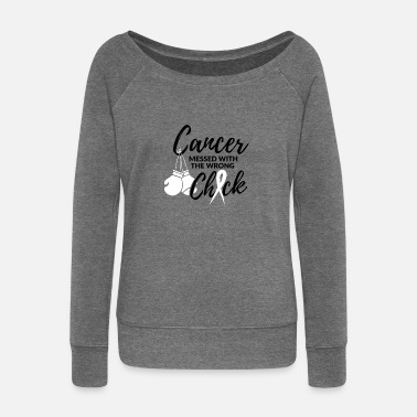 Fight Cancer has messed with the wrong woman - Women's Boat Neck Long Sleeve Top