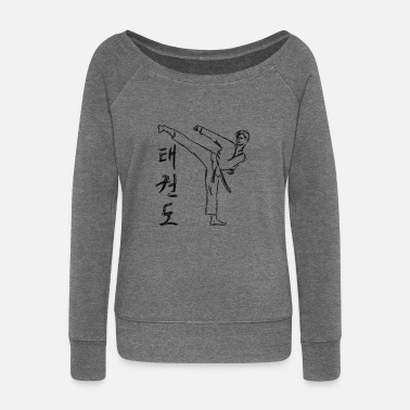 Tae Kwon Do Tae Kwon Do - taekwondo - Martial Arts - NEW - Women's Wide-Neck Sweatshirt