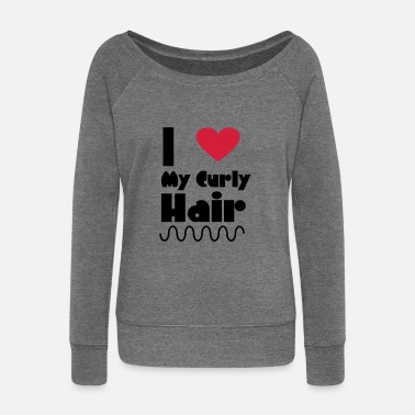 I Love My Curly Hair - Women's Boat Neck Long Sleeve Top