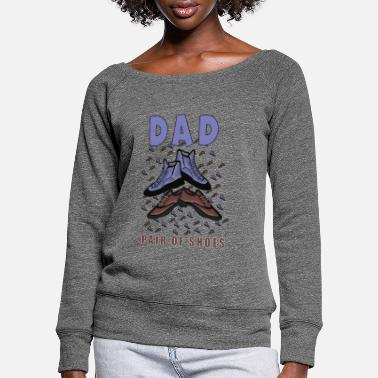 dad father dad father's day gift - Women's Wide-Neck Sweatshirt
