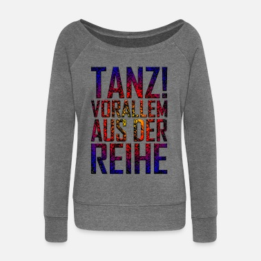 Hardstyle Dance Especially Out Of The Row - Women's Wide-Neck Sweatshirt
