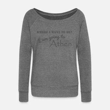 Greece Departure Travel Greece Greece - Women's Wide-Neck Sweatshirt