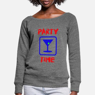 Drink party time fun night club - Women's Wide-Neck Sweatshirt