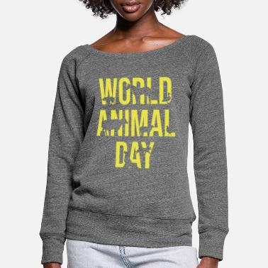 Animal Day animal welfare - Women's Wide-Neck Sweatshirt