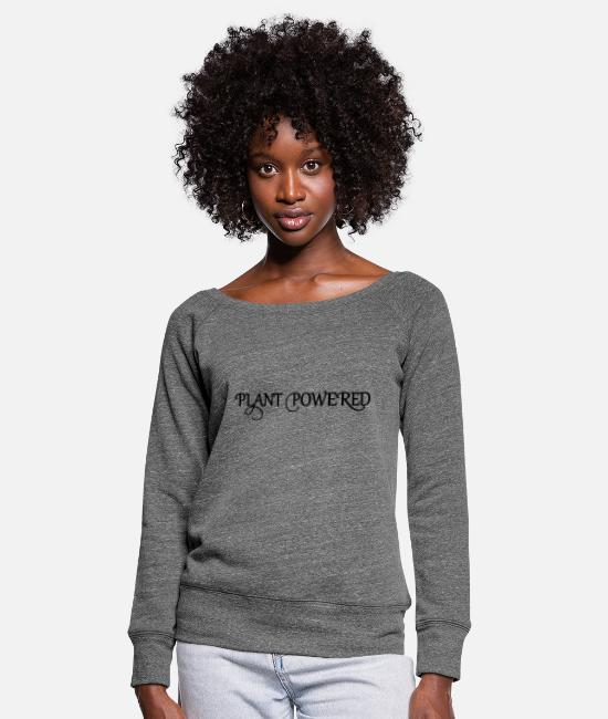 Plant (grounds) Long-Sleeved Shirts - plant pawered - Women's Wide-Neck Sweatshirt dark grey heather