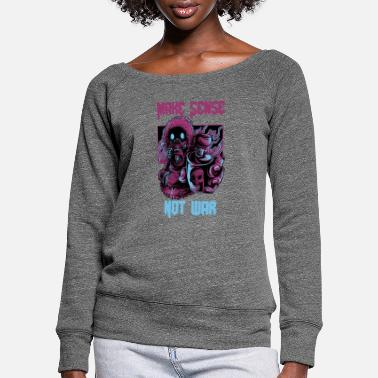 Bomb Make sense not war Graffit sprayer skater gift - Women's Wide-Neck Sweatshirt