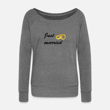 just married - Women's Wide-Neck Sweatshirt