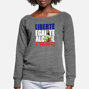 freedom equality alcohol will humor pastis beer - Women's Wide-Neck Sweatshirt