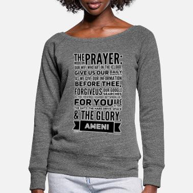 Prayer The Modern Prayer - Women's Wide-Neck Sweatshirt