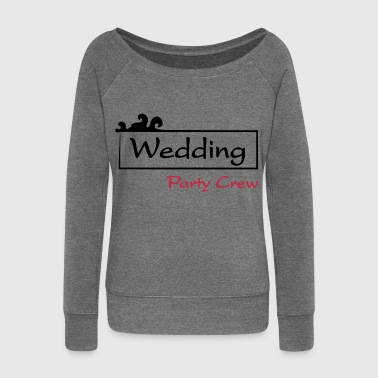 Wedding Party Crew - Women's Boat Neck Long Sleeve Top