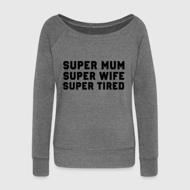 Super Mum - Women's Boat Neck Long Sleeve Top