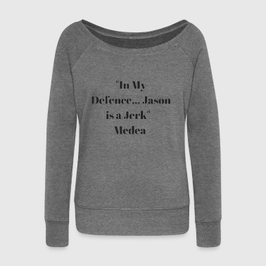 Jason is a Jerk - Women's Boat Neck Long Sleeve Top