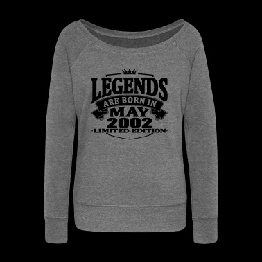 Legends are born in may 2002 - Women's Boat Neck Long Sleeve Top