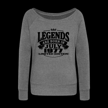 Legends are born in july 1977 - Women's Boat Neck Long Sleeve Top