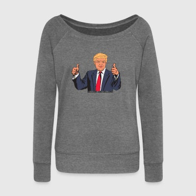 TRUMP BILLIONS AND BILLIONS - Women's Boat Neck Long Sleeve Top