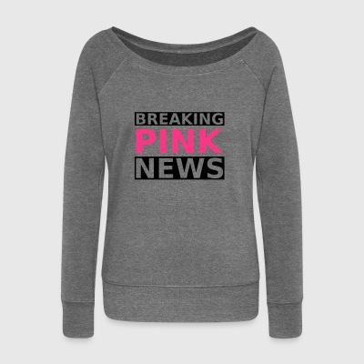 Breaking Pink News - Women's Boat Neck Long Sleeve Top