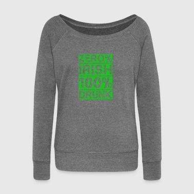zero% Irish, 100% drunk - Women's Boat Neck Long Sleeve Top