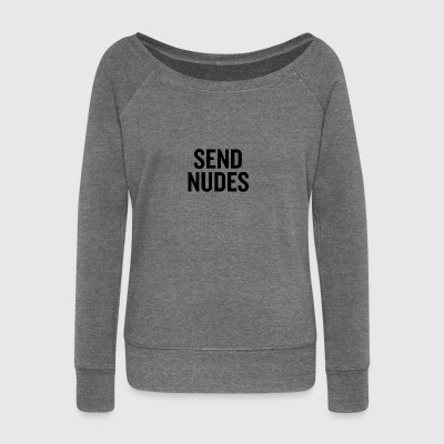 Send Nudes Black - Women's Boat Neck Long Sleeve Top