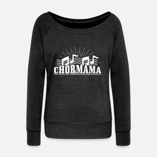 Style Of Music Long Sleeve Shirts - choir Mama - Women's Wide-Neck Sweatshirt heather black