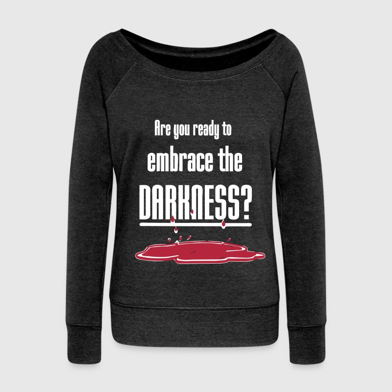 Embrace the Darkness - Women's Boat Neck Long Sleeve Top