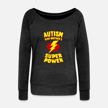 Brother Autism Is My Brother's Superpower - Women's Boat Neck Long Sleeve Top