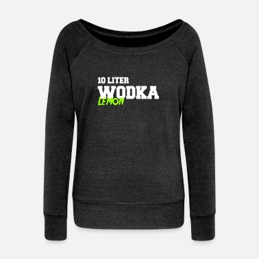 wodka lemon Malle Partyurlaub - Women's Boat Neck Long Sleeve Top