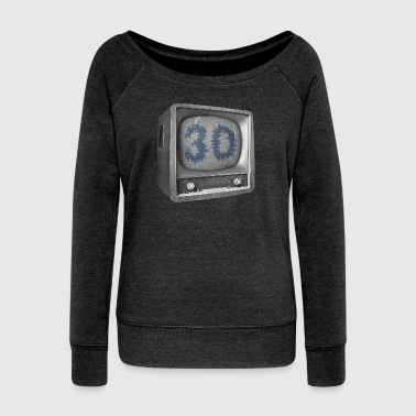 Date of birth 30 years - Women's Boat Neck Long Sleeve Top