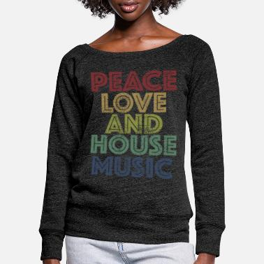 House Peace Love House Music - Vrouwen U-hals longsleeve
