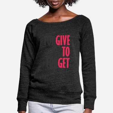 Forgive To Forget - Women's Wide-Neck Sweatshirt
