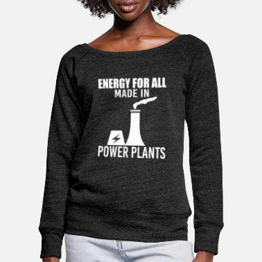 Power Plant power plant - Women's Wide-Neck Sweatshirt