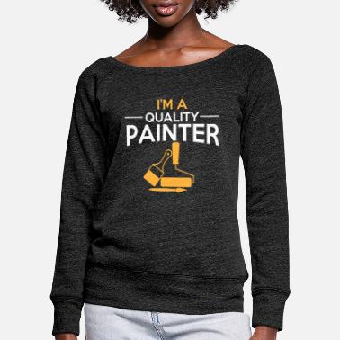 Painter Apprentice Painter painter - Women's Wide-Neck Sweatshirt