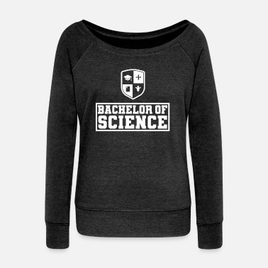 Bachelor of Science BS University FH Graduation Gift - Felpa con scollo a barca donna