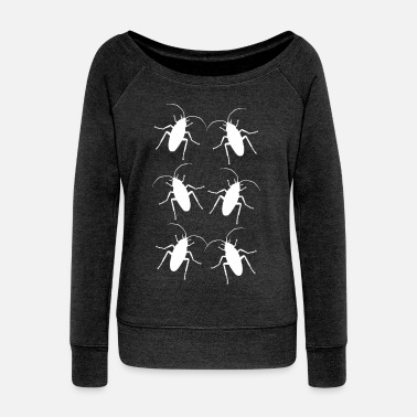 Vermin Cockroaches cockroach vermin pests phobia - Women's Wide-Neck Sweatshirt