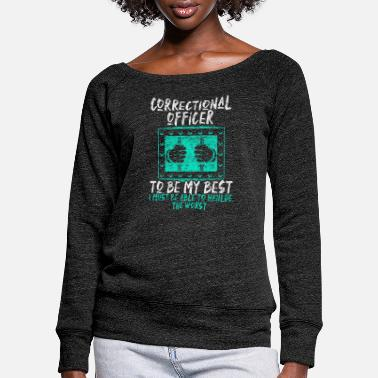Prison Correctional Officer Prison Officer - Women's Wide-Neck Sweatshirt