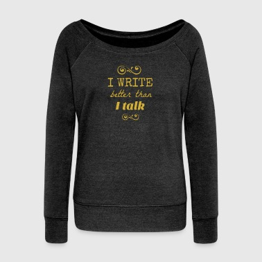 write gold.png - Women's Boat Neck Long Sleeve Top