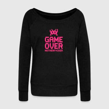 game over motherf*cker - Women's Boat Neck Long Sleeve Top
