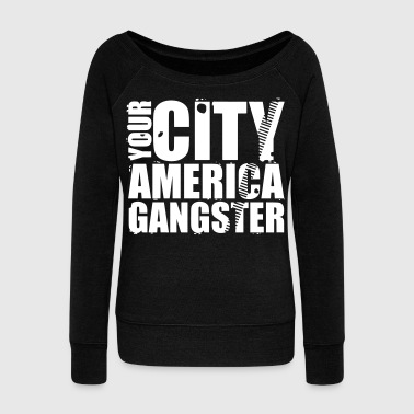 your city america gangster - Women's Boat Neck Long Sleeve Top