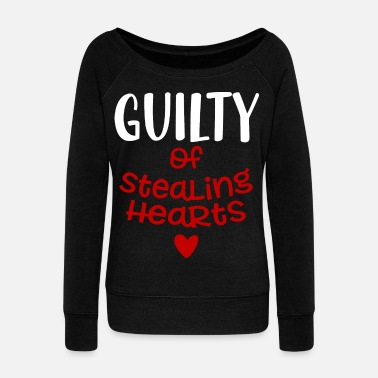 Steal Guilty of Stealing Hearts Gift - Women's Boat Neck Long Sleeve Top