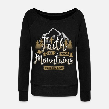 Christian Faith can move mountains - EN - Women's Boat Neck Long Sleeve Top