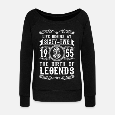 Birth 1955 - 62 years - Legends - 2017 - Women's Boat Neck Long Sleeve Top